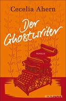Cecelia Ahern: Der Ghostwriter ★★★