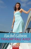 Rachel Gibson: Traumfrau ahoi ★★★★