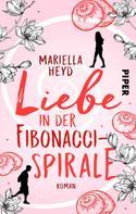 Mariella Heyd: Liebe in der Fibonacci-Spirale ★★★★