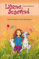 Tanya Stewner: Liliane Susewind – Extra-Punkte für den Dalmatiner ★★★★★
