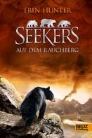 Erin Hunter: Seekers - Auf dem Rauchberg ★★★★