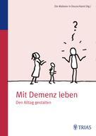 Malteser Deutschland gGmbH Dr. med. Ursula Sottong MPH: Mit Demenz leben ★★★★