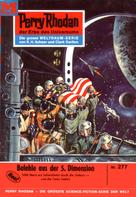 K.H. Scheer: Perry Rhodan 277: Befehle aus der 5. Dimesion ★★★★★