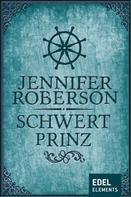 Jennifer Roberson: Schwertprinz ★★★★★