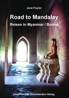 Jens Freyler: Road to Mandalay ★★★★
