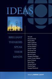 Ideas - Brilliant Thinkers Speak Their Minds