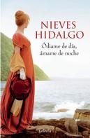 Nieves Hidalgo: Ódiame de día, ámame de noche (Un romance en Londres 2)