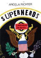 Angela Richter: Supernerds (English Edition)