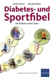 Diabetes- und Sportfibel - Mit Diabetes weiter laufen
