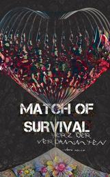Match of Survival - Herz der Verdammten