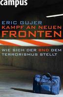 Eric Gujer: Kampf an neuen Fronten