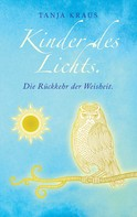Tanja Kraus: Kinder des Lichts