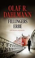 Olaf R. Dahlmann: Fillingers Erbe ★★★★