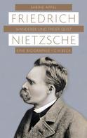 Sabine Appel: Friedrich Nietzsche ★★★★★