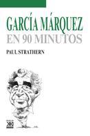 Paul Strathern: García Márquez en 90 minutos
