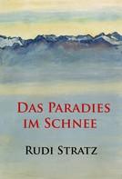 Rudi Stratz: Das Paradies im Schnee