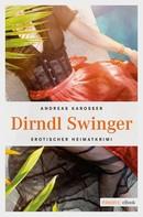 Andreas Karosser: Dirndl Swinger ★★★★