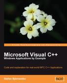 Stefan Bjornander: Microsoft Visual C++ Windows Applications by Example