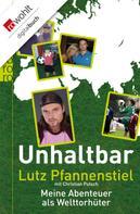 Lutz Pfannenstiel: Unhaltbar ★★★★