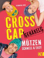 Cross Cap gehäkelt - Mützen schnell & easy