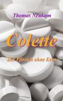 Thomas Neukum: Colette