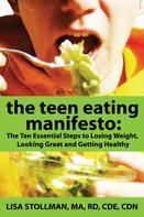 Lisa Stollman: The Teen Eating Manifesto