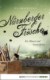 Nürnberger Frösche - Ein Hänsel und Gretel Krimi