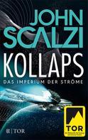 John Scalzi: Kollaps - Das Imperium der Ströme 1 ★★★★