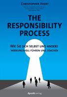 Christopher Avery: The Responsibility Process