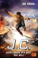 Joe Craig: J.C. - Agent gegen den Rest der Welt ★★★★