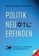 Hans-Jürgen Ferdinand: Politik neu erfinden