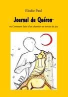 Elodie Paul: Journal du Quéron
