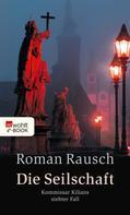 Roman Rausch: Die Seilschaft ★★★
