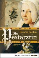 Ricarda Jordan: Die Pestärztin ★★★★