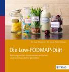 Mohrbooks AG Literary Agency: Die Low-FODMAP-Diät