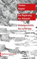 Thomas Hippler: Die Regierung des Himmels