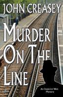 John Creasey: Murder on the Line