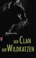Nilanjana Roy: Der Clan der Wildkatzen ★★★★
