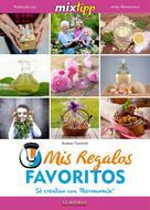 Andrea Tomicek: MIXtipp: Mis Regalos favoritos (español)