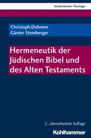 Christoph Dohmen: Hermeneutik der Jüdischen Bibel und des Alten Testaments