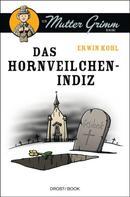Erwin Kohl: Das Hornveilchen-Indiz ★★★★