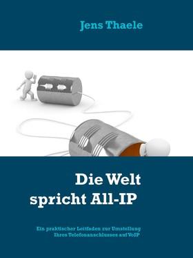 Die Welt spricht All-IP