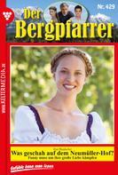 Toni Waidacher: Der Bergpfarrer 429 – Heimatroman