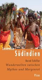 Lesereise Südindien - Wunderwelten zwischen Mythos und Morgenrot