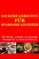 Paul Claus: Leckere Gerichte für sparsame Genießer