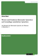 Anna Baer: Wesen und Funktion fiktionaler Sprachen auf Grundlage natürlicher Sprachen