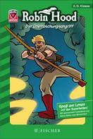 Henning Ahrens: Helden-Abenteuer: Robin Hood – Der Überraschungsangriff ★★★★