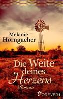 Melanie Horngacher: Die Weite deines Herzens ★★★★