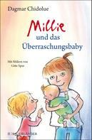 Dagmar Chidolue: Millie und das Überraschungsbaby ★★