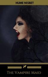 The Vampire Maid (Golden Deer Classics)
